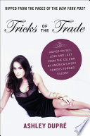 Tricks Of The Trade : and lust, ashley dupre's column...