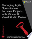 Managing Agile Open Source Software Projects with Visual Studio Online