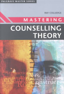 Mastering Counselling Theory
