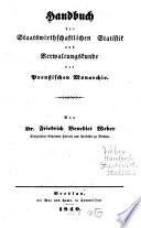 Handbuch der staatswirthschaftlichen Statistik und Verwaltungskunde der Preußischen Monarchie