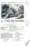 Le secret des cavaliers drame en six actes par m  Joseph Bouchardy