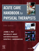 Acute Care Handbook For Physical Therapists E Book