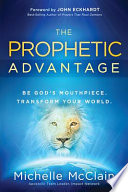 The Prophetic Advantage