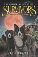 Survivors The Gathering Darkness 4 Red Moon Rising