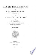 Annali bibliografici e catalogo ragionato delle edizioni di Barb  ra  Bianchi e comp   e di g  Barb  ra
