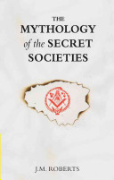 The Mythology of the Secret Societies