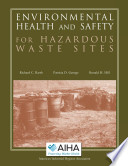 Environmental Health and Safety for Hazardous Waste Sites