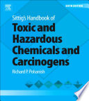 Sittig S Handbook Of Toxic And Hazardous Chemicals And Carcinogens