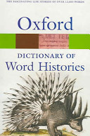 The Oxford Dictionary of Word Histories