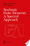 Stochastic Finite Elements  A Spectral Approach