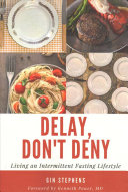 Delay  Don t Deny