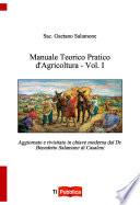 Manuale Teorico-Pratico di Agricoltura- Vol. 1