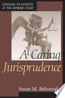 A Caring Jurisprudence