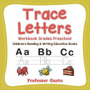 Trace Letters Workbook Grades Preschool