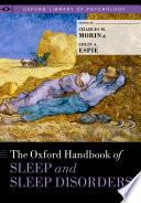 The Oxford Handbook of Sleep and Sleep Disorders