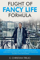 Flight of Fancy Life Formula