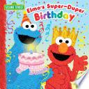 Elmo's Super-Duper Birthday (Sesame Street)