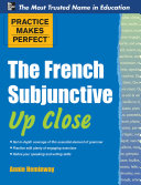 Practice Makes Perfect The French Subjunctive Up Close