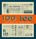 100 X 100 the Best of Everything
