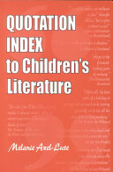 Quotation Index to Children's Literature Book