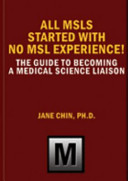 All Medical Science Liaisons Started With No Msl Experience
