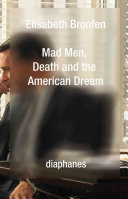 Mad Men  Death and the American Dream