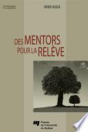 Des mentors pour la relève