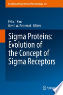 Sigma Proteins  Evolution of the Concept of Sigma Receptors