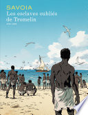 Les esclaves oubliés de Tromelin L Ocean Indien Dont La Terre La