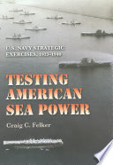 Testing American Sea Power