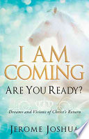 I Am Coming Are You Ready