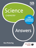 Science for Common Entrance  Chemistry Answers