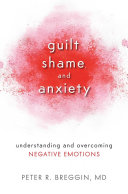 Guilt Shame And Anxiety