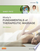 Mosby s Fundamentals of Therapeutic Massage   E Book