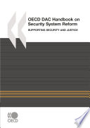 The Oecd Dac Handbook On Security System Reform Supporting Security And Justice book