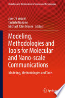 Modeling  Methodologies and Tools for Molecular and Nano scale Communications