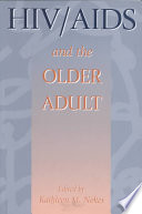 HIV AIDS and the Older Adult