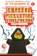 Emperor Pickletine Rides The Bus (Origami Yoda #6) : mcquarrie middle school! after successfully fighting to save...