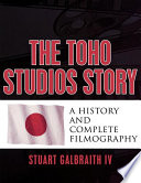 Ebook The Toho Studios Story Epub Stuart Galbraith IV Apps Read Mobile