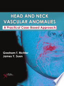 Head And Neck Vascular Anomalies