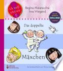 Das doppelte Mäxchen: Das Kindersachbuch zum Thema Zwillinge