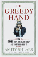 The Greedy Hand : of tax and a persuasive...
