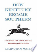 How Kentucky Became Southern