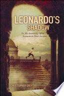 Leonardo s Shadow