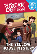 The Yellow House Mystery  The Boxcar Children  Time to Read  Level 2  Book PDF