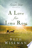 A Love for Irma Rose