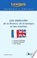 Les mots-clés de la finance, de la banque et des marchés - Anglais
