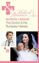 The Doctor & the Runaway Heiress (Mills & Boon Medical) Pdf/ePub eBook