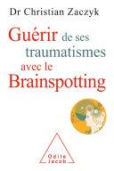 Gu Rir De Ses Traumatismes Avec Le Brainspotting