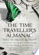 The Time Traveller s Almanac Part III   Mazes   Traps